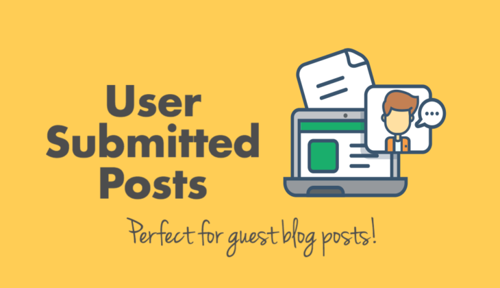How to allow user submitted posts in WordPress Forms: perfect for guest blog posts!