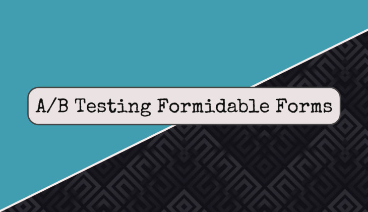 Header image for A/B Split Test Forms in Formidable