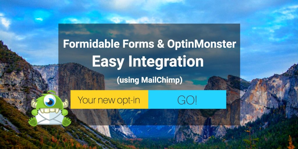 OptinMonster and Formidable Forms Easy Integration Using Mailchimp