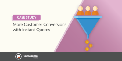 Get more customer conversions with instant quotes
