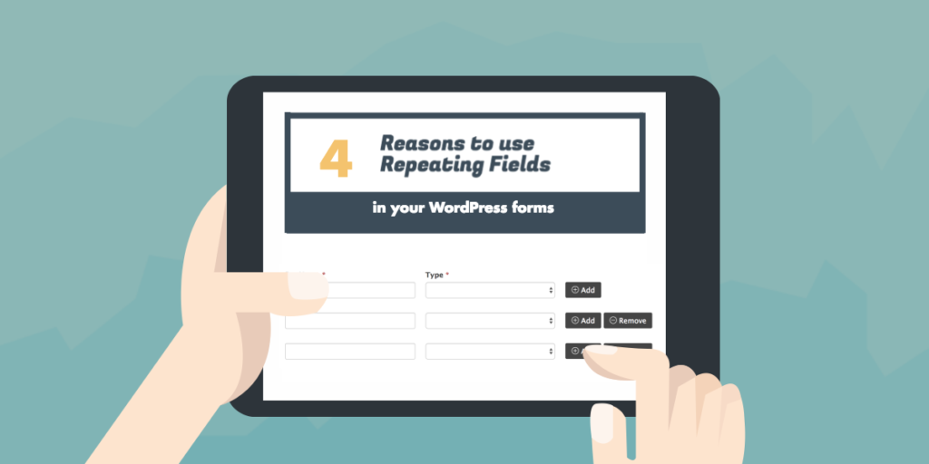 How Repeating Fields improve your WordPress forms
