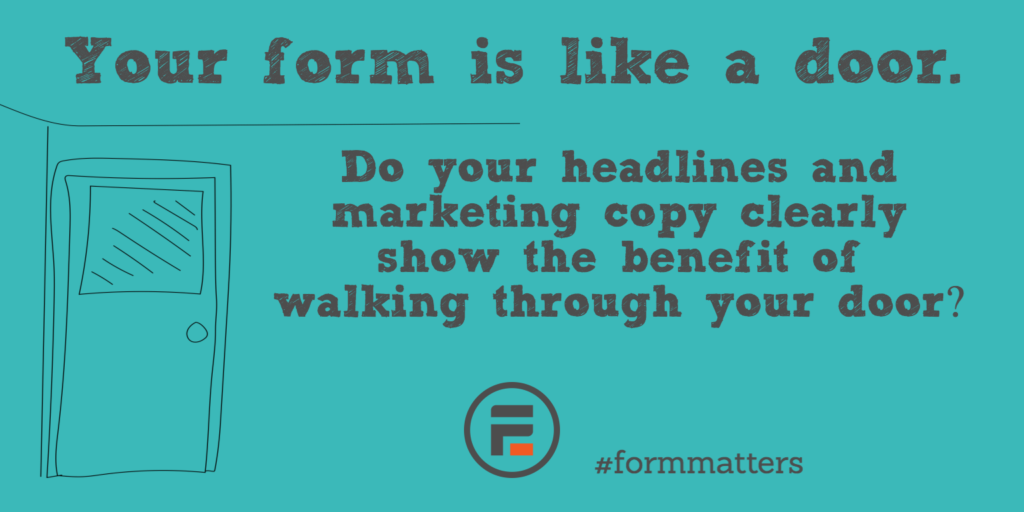 Do your headlines and marketing copy clearly show the benefit of walking through your door?