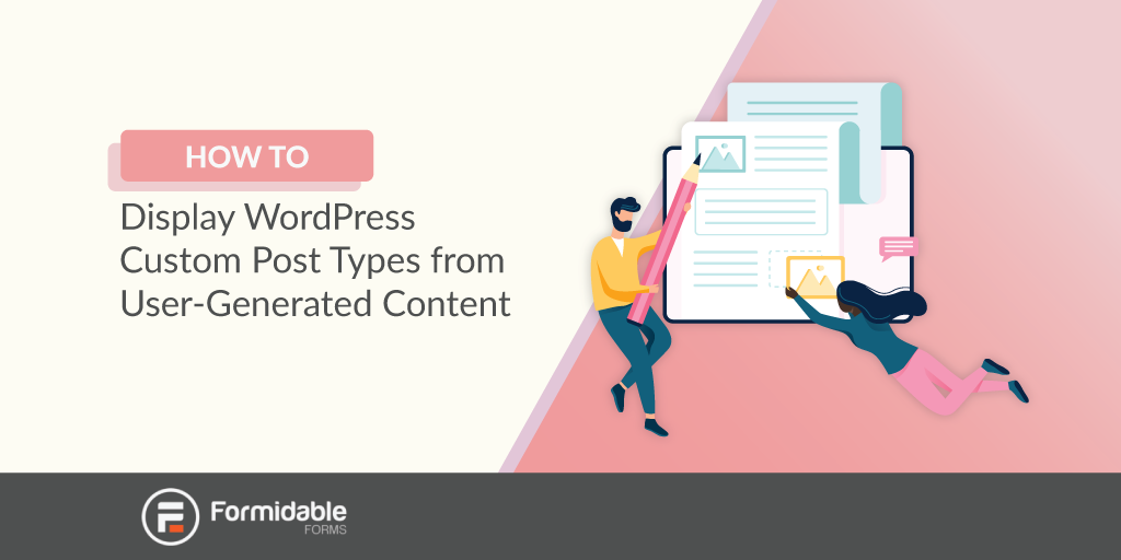 User generated content via WordPress frontend post with Formidable