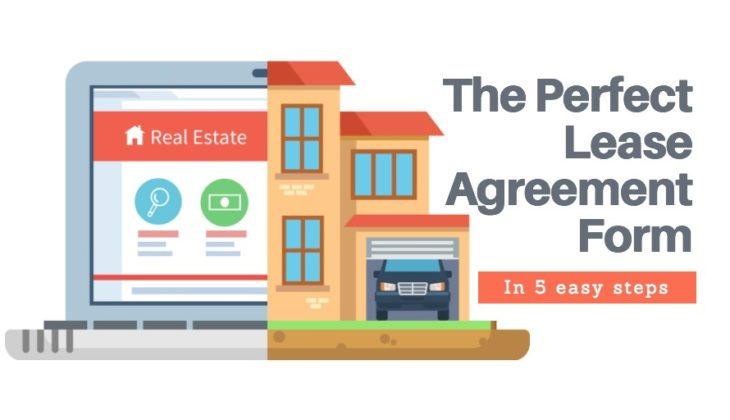 5 Easy Steps to the Perfect Online Lease Agreement Form