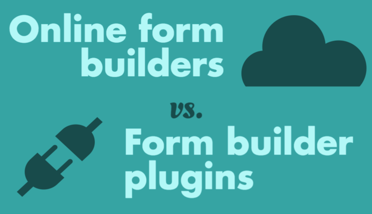 Online form builder vs WordPress form builder plugin