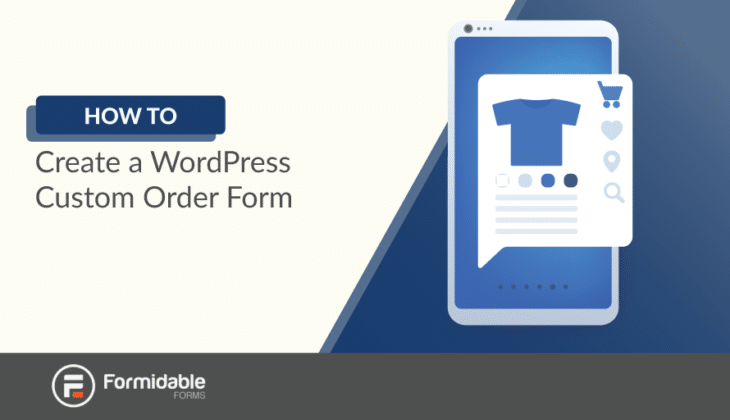 how to create a WordPress custom order form