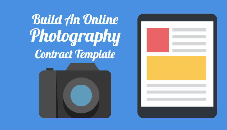 The Perfect Photography Contract Template