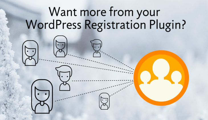How can a WordPress registration plugin help me?