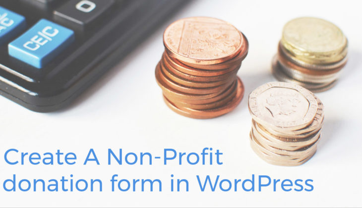 How to Create a Charitable Donation Form in WordPress