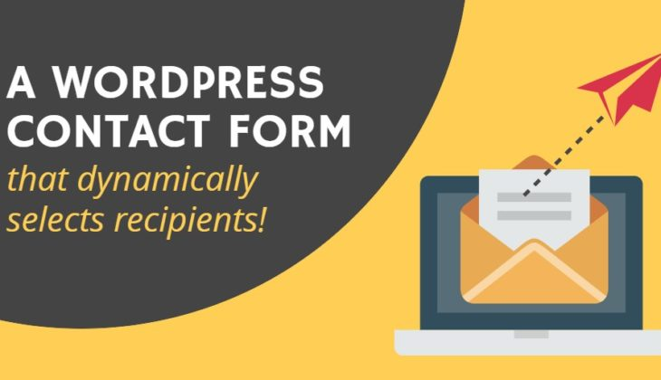 How to send emails to dynamic recipients from a WordPress contact form