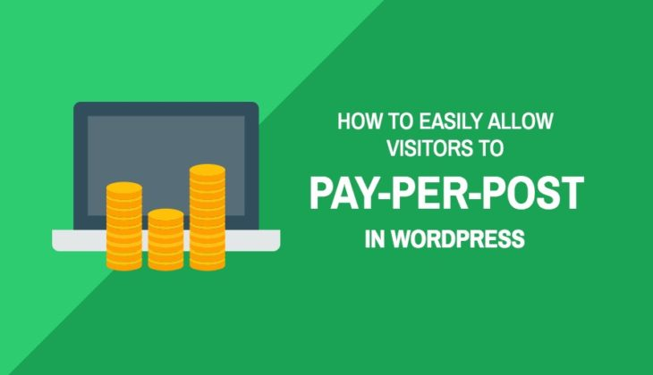 How to easily allow visitors to pay-per-post in WordPress