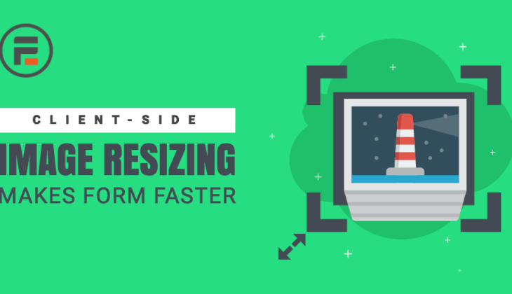 Client-side image resizing for faster form submission