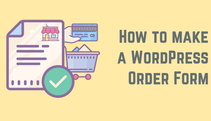 How to make a WordPress Order Form