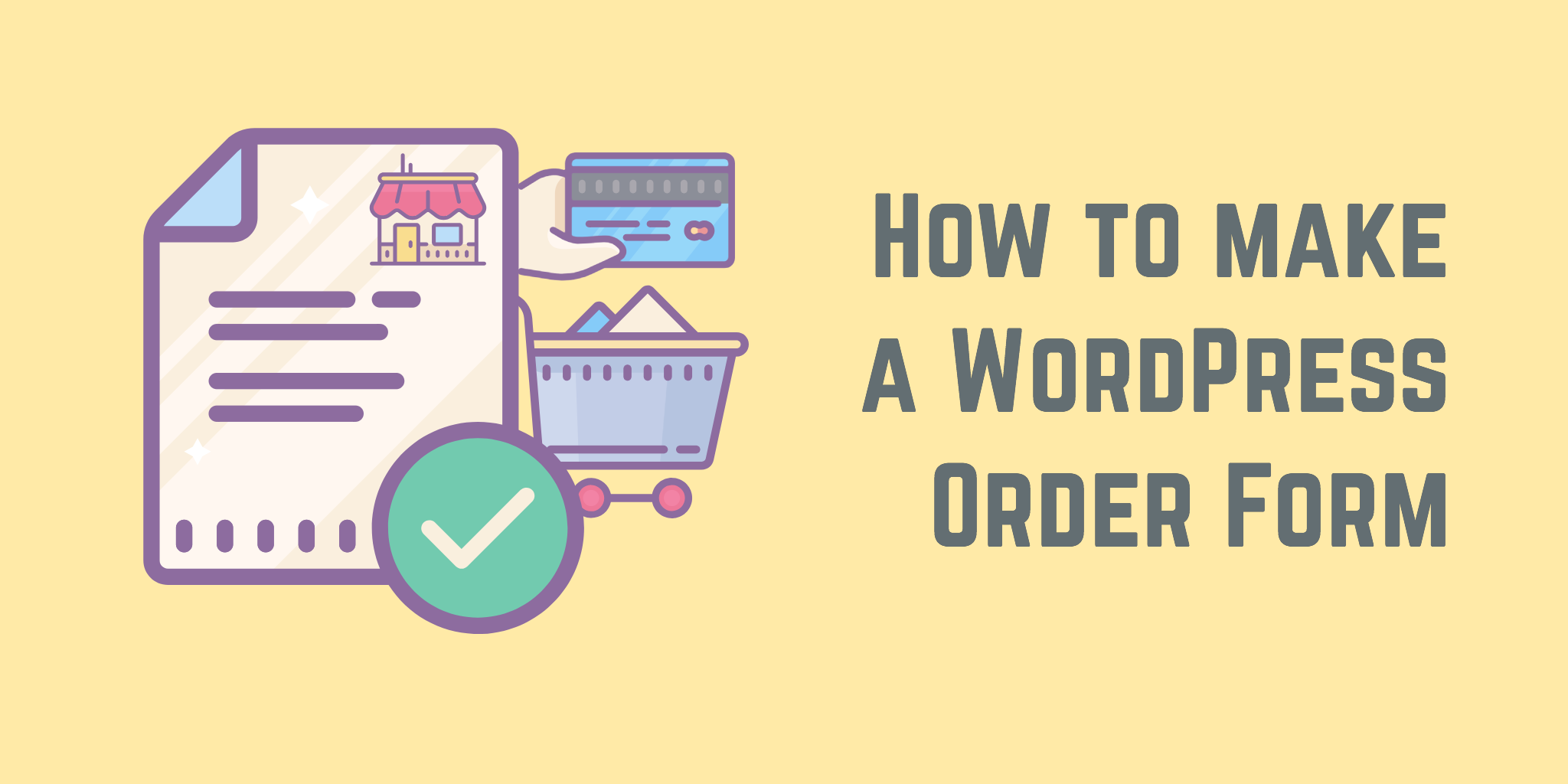 How to Make a Simple WordPress Order Form - Formidable Forms