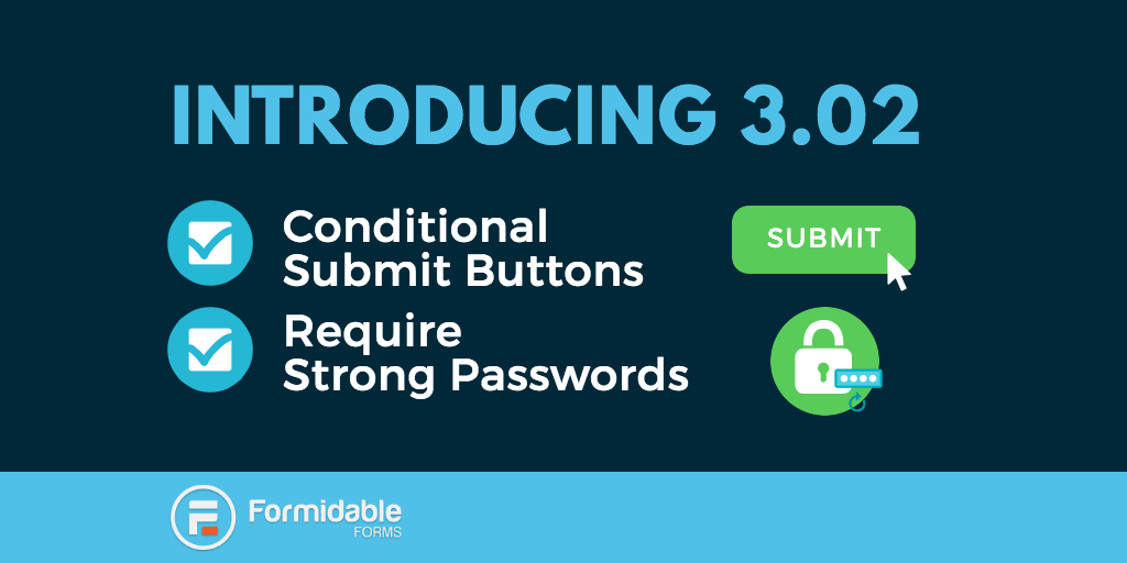Conditional submit button? Require strong passwords?