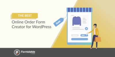 The best online order form creator for WordPress