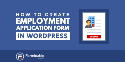 How to Create an Employment Application Form in WordPress