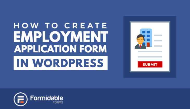 How to make an employment application form in WordPress