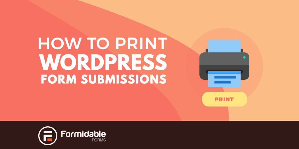 How to style WordPress form submissions for print