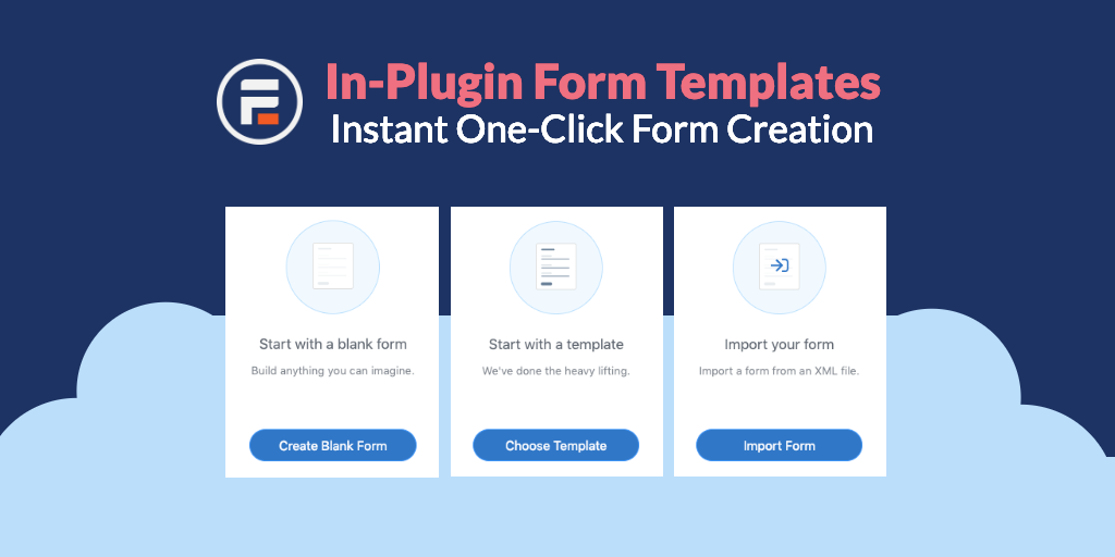 In-Plugin Form Templates - Instant One-Click WordPress Form Creation