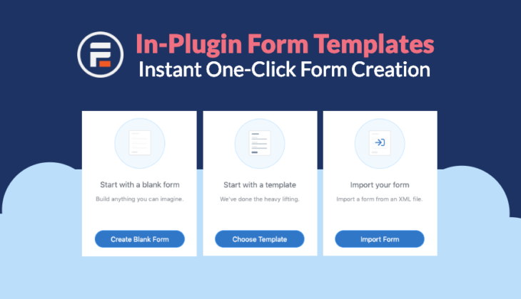 Form Templates - Instant One-Click Form Creation