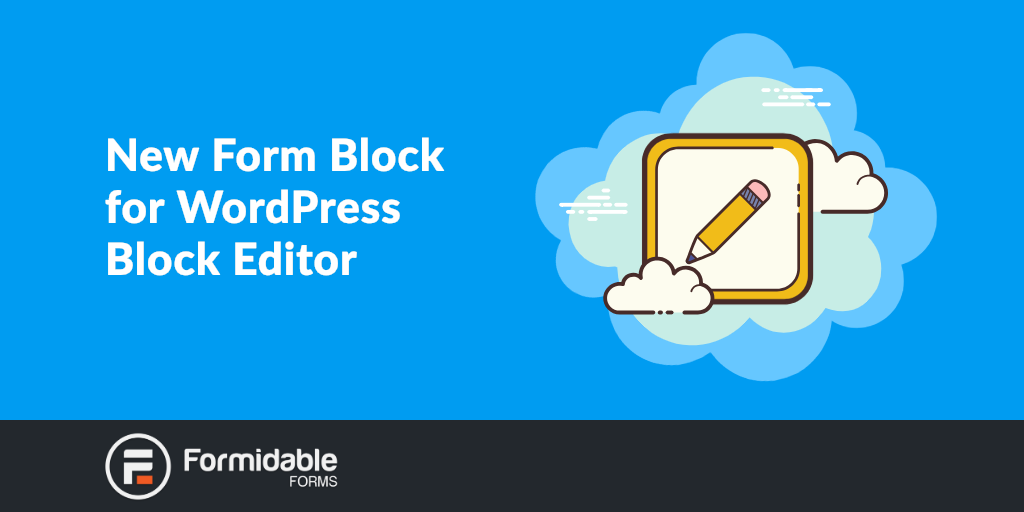 New Form Block for WordPress Block Editor