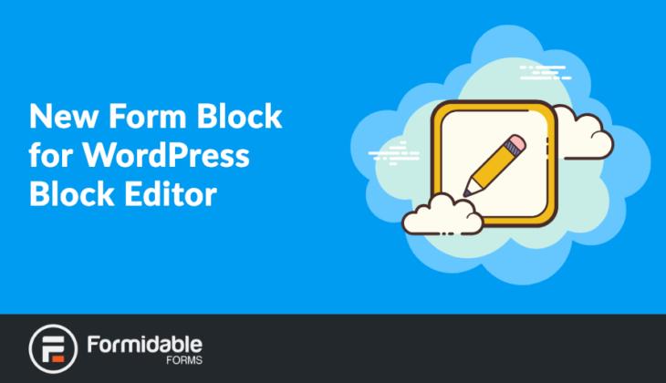 New Form Block for WordPress Block Editor