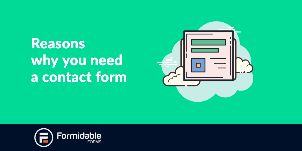reasons why you need a contact form on your website