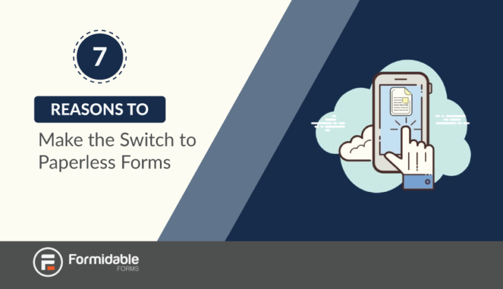 Reasons why you should switch to paperless forms
