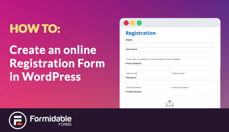 How to create an online registration form in WordPress