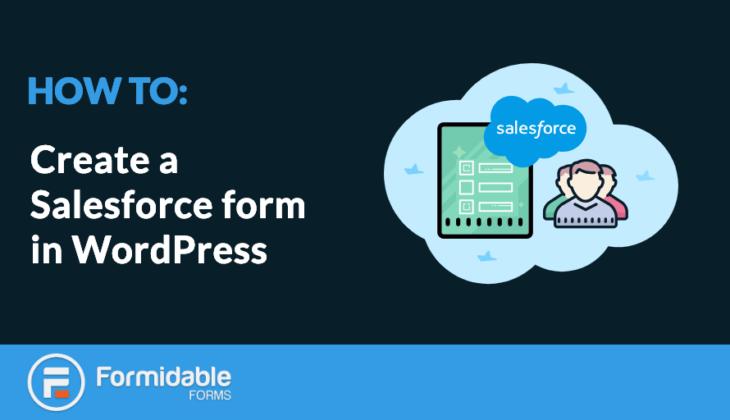 create a Salesforce form in WordPress