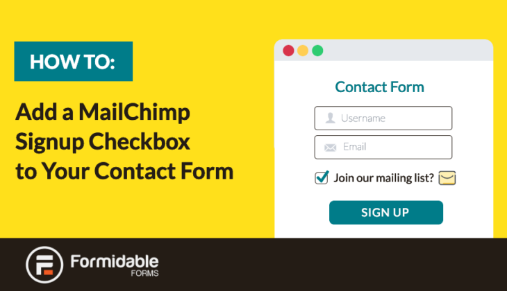 How to Add a MailChimp Signup Checkbox to Your Contact Form
