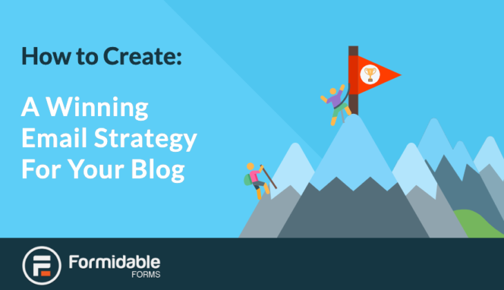 How to Create a Winning Email Strategy for Your WordPress Blog