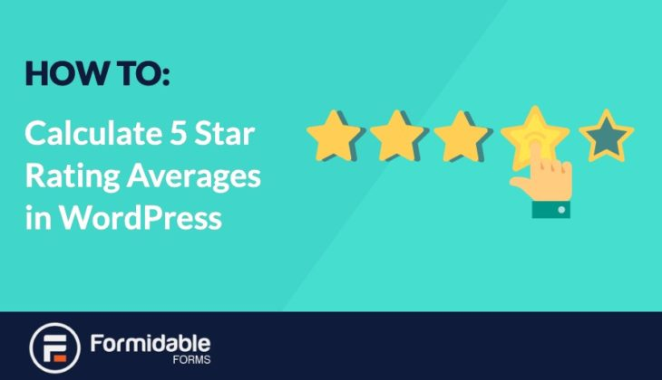 How to Calculate 5 Star Rating Averages in Wordpress