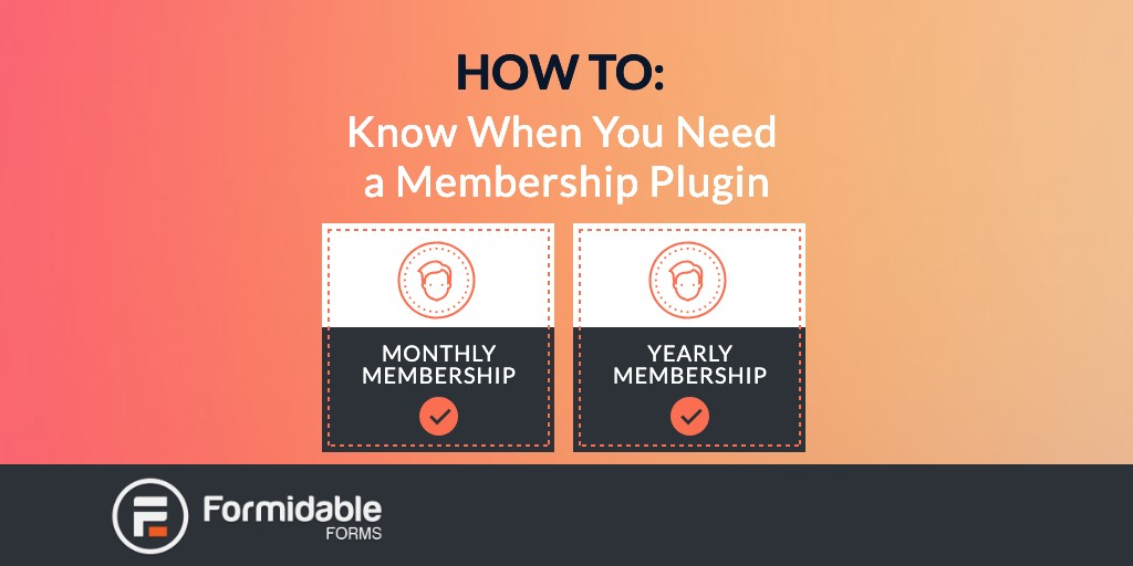 How to Know When You Need a Membership Plugin