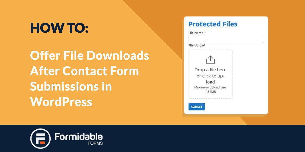 How to offer File Downloads after Form Submissions