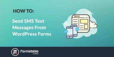 How to Send SMS Text Messages from Your WordPress Forms