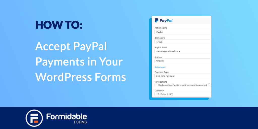 How to Accept PayPal Payments in Your WordPress Forms