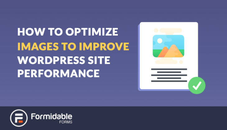 How to Optimize Images to Improve WordPress Site Performance