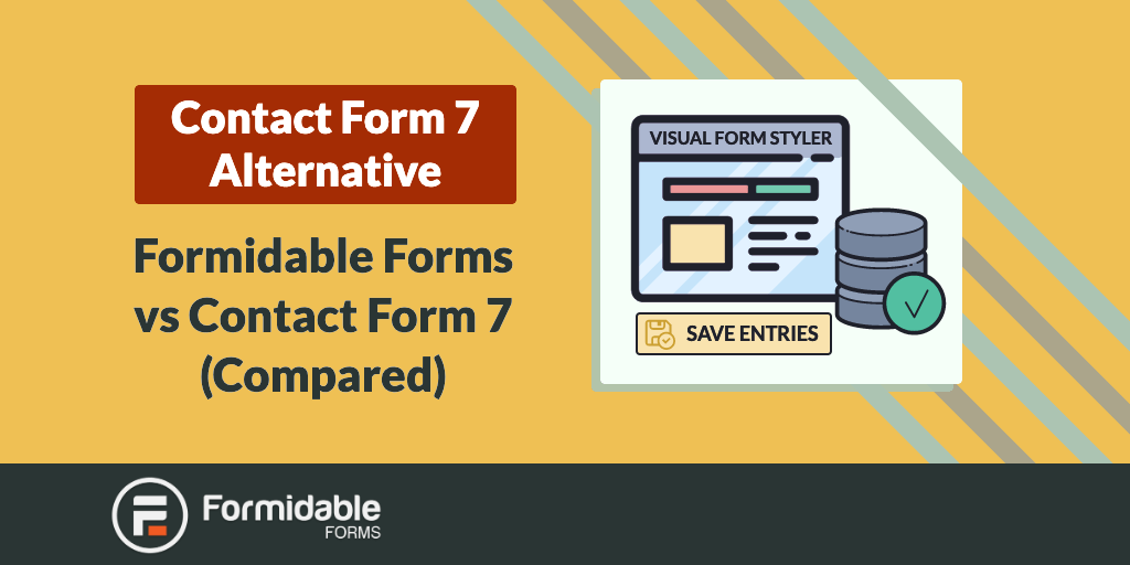 Contact Form 7 Alternative Formidable Forms vs Contact Form 7 Compared