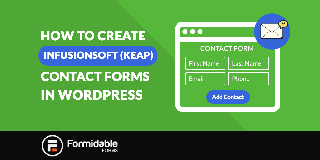 How to Create Infusionsoft (Keap) Contact Forms in WordPress