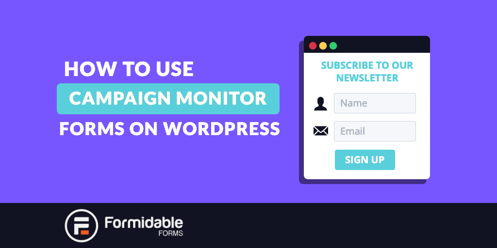 How to Create a Campaign Monitor Signup Form in WordPress