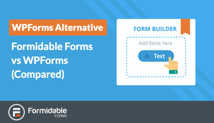 WPForms Alternative Formidable Forms vs WPForms Compared