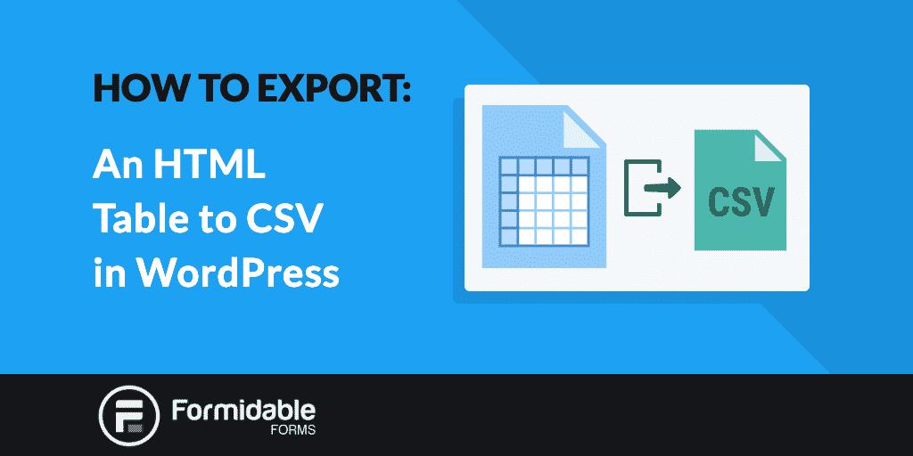 How to Export an HTML Table to CSV in WordPress
