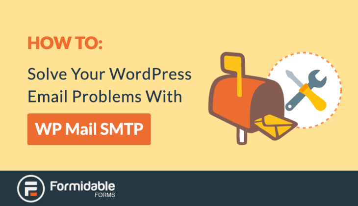 How to Solve Your WordPress Email Problems With WP Mail SMTP