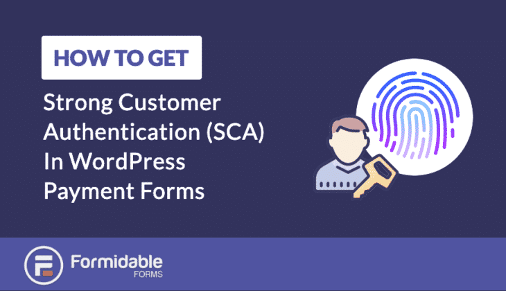 How to Get Strong Customer Authentication in WordPress Payment Forms