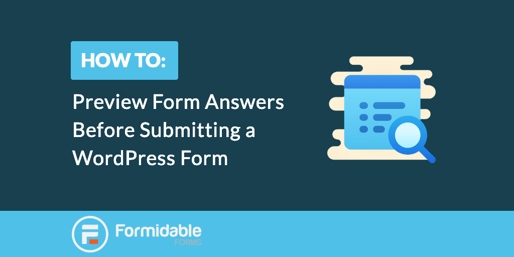 How to Preview Form Before Submitting in WordPress