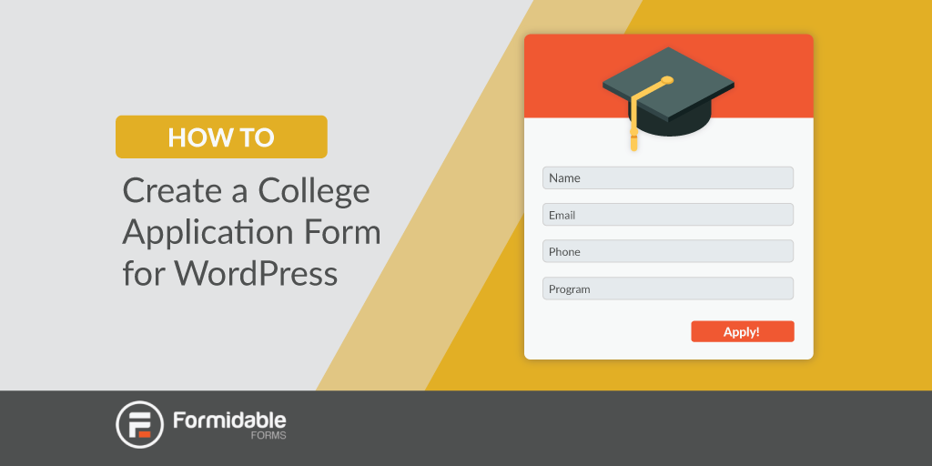 How to Create a College Application Form in WordPress