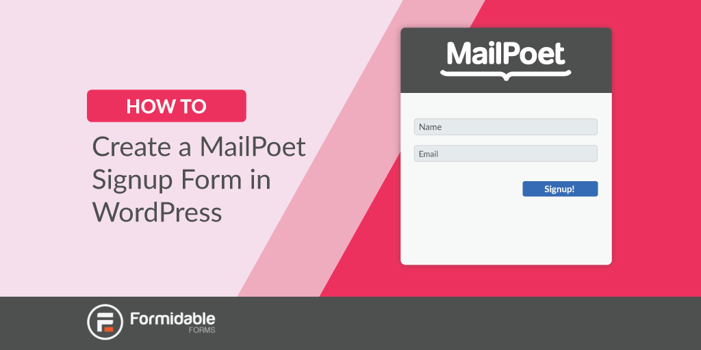 Create a MailPoet signup form in WordPress