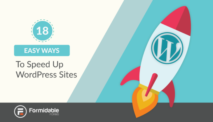 18 Easy Ways to Speed Up WordPress Sites